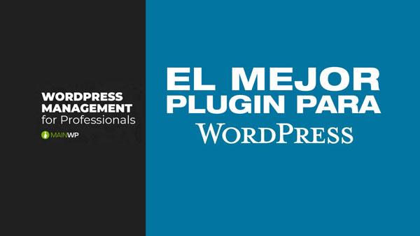 El mejor plugin para WordPress. MainWP Dashboard -Tutorial